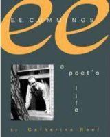 E. E. Cummings: A Poet's Life