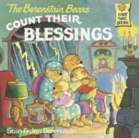 The Berenstain Bears Count Their Blessings