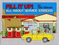 Fill It Up! All About Service Stations