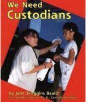 We Need Custodians