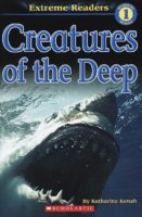 Extreme Readers Level 1: Creatures of the Deep