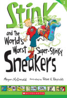 Stinky and the World's Worst Super-Stinky Sneakers
