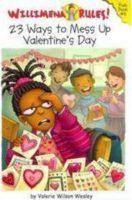 23 Ways To Mess Up Valentine's Day
