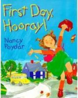 First Day, Hooray!