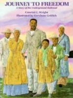 Journey To Freedom: A Story Of The Underground Railroad