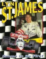 Lyn St. James: Driven To Be First