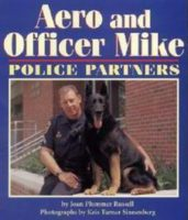 Aero and Officer Mike: Police Partners