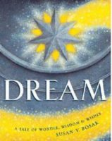 Dream: A Tale of Wonder, Wisdom and Wishes