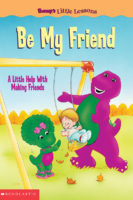 Barney: Barney's Little Lessons: Be My Friend