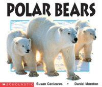 Polar Bears (EARLY CHILDHOOD)