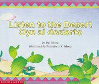 Listen to the Desert / Oye al desierto