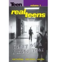 REAL TEENS: DIARY OF A JR YEAR #1