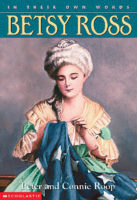 In Their Own Words: Betsy Ross