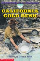 Scholastic History Readers: California Gold Rush (Level 3)