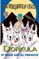 The Werewolf Club Meets Dorkula