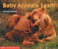 Baby Animals Learn (Science Emergent Reader)