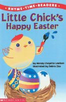 Rhyme Time Reader: Little Chick's Happy Easter (Lvl 1)