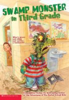 The Swamp Monster in Third Grade