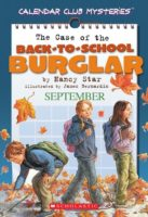 The Case of the Back to School Burglar