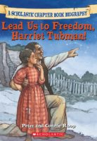 Lead Us to Freedom, Harriet Tubman!