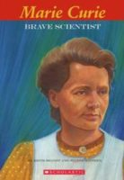 Easy Bio: Marie Curie: Brave Scientist (48 pages)