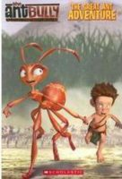The Ant Bully: The Great Ant Adventure
