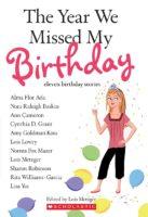 The Year We Missed My Birthday