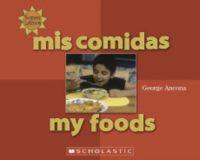 Mis comidas / My Foods