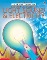 Light, Sound & Electricity