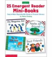 25 Emergent Reader Mini-Books: Easy to Make Reproducible Books to Promote Literacy