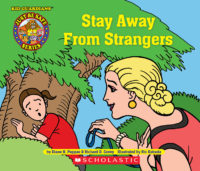 Kid Guardians Safety Book #6: Stay Away from Strangers