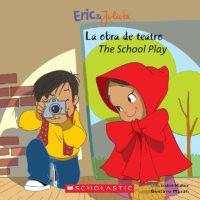 Eric & Julieta: The School Play / La obra de teatro