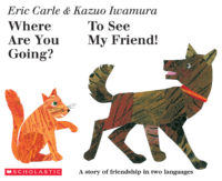 Where Are You Going? To See My Friend! (ENGLISH / JAPANESE)