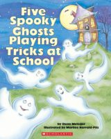 Five Spooky Ghosts Playing Tricks at School
