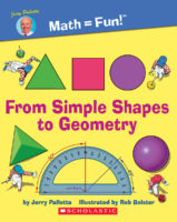 Jerry Pallotta's Math=Fun: Simple Shapes to Geometry