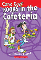Comic Guy Series: Kooks in the Cafeteria