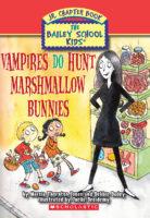 Vampires DO Hunt Marshmallow Bunnies