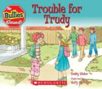 Bully Book: Trouble for Trudy