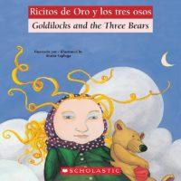 Goldilocks and the Three Bears / Ricitos de oro y los tres osos