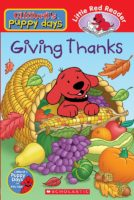 CLIFFORD'S PUPPY DAYS: GIVING THANKS (Reader #4)