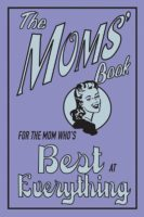 Best at Everything: The Moms' Book