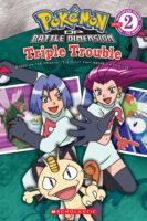 Pokemon: Sinnoh Reader #4: Triple Trouble