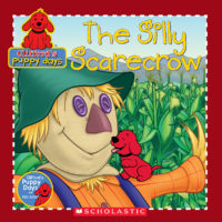 Clifford's Puppy Days: The Silly Scarecrow (8x8)