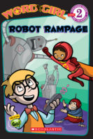 WordGirl Reader #3: Robot Rampage