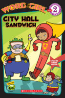 WordGirl Reader #2: City Hall Sandwich