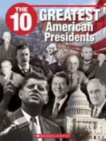 The 10 Greatest American Presidents