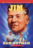 Jim & Me: A Baseball Card Adventure