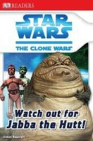 Star Wars: The Clone Wars: Watch Out for Jabba the Hutt!
