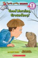 Good Morning, Groundhog!
