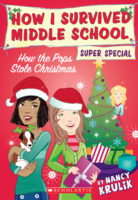 How I Survived Middle School Super Special: How the Pops Stole Christmas